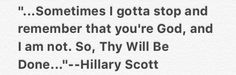 """Hillary Scott and the Scott Family's new Single """"Thy Will."""" Love this song! :)"""