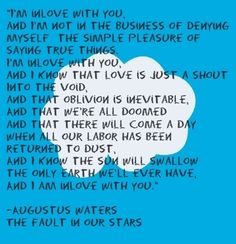 xxxdaretodreamxxx: The Fault in Our Stars. augustus the babe. on We Heart Ithttp://weheartit.com/entry/87153467/via/KhalyIsOkay