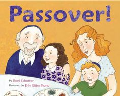 Passover! by Roni Schotter,http://www.amazon.com/dp/0316939919/ref=cm_sw_r_pi_dp_Znpetb1XESG6ST8C