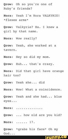 Qrow... Is Nora's dad???  I mean I believe the theory that summer had an affair with qrow and then.. Well ruby