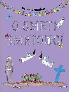 O smrti smrťoucí Pisa, Humor, Artwork, Books, Work Of Art, Libros, Auguste Rodin Artwork, Humour, Book