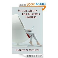 Social Media Marketing for Business Owners: Jennifer N. Mathews: Amazon.com: Kindle Store