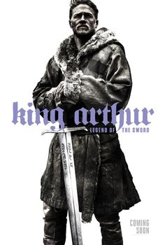 Directed by Guy Ritchie, Starring Charlie Hunnam, Annabelle Wallis, Eric Bana, Jude Law | Feature film version of the classic King Arthur story.