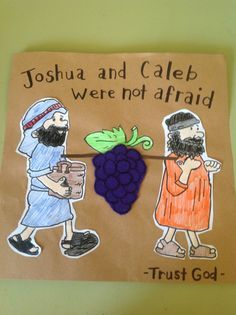 Joshua and Caleb craft. This craft will help you prepare your Sunday school lesson on Numbers 13:1 - 14:45 on the Bible story of Moses sends out 12 spies.