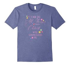 I CAN DO ALL THINGS Philippians 4 13 Floral Tshirt PINK