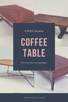 Στο επίκεντρο της προσοχής! Τα τραπεζάκια σαλονιού της Έπιπλο Κύρου δημιουργούνται για να γίνουν το επίκεντρο της προσοχής. Σε πολλά ιδιαίτερα σχέδια, φτιαγμένα με εκλεκτά υλικά, παρέχουν τη σταθερότητα και το design που ζητάτε στο κέντρο του σαλονιού σας. Letter Board, Lettering, Table, Drawing Letters, Tables, Desk, Tabletop, Brush Lettering, Desks