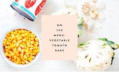 On the Menu: Veggie Tomato Bake | Clementine Daily