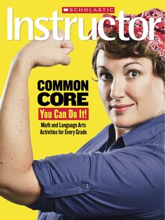 Back to School 2012 cover, Scholastic Instructor magazine.