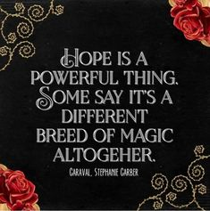 Hope is a powerful thing - Caraval Stephanie G Sticker by dorothyreads - White Background - Ya Book Quotes, King Quotes, Favorite Book Quotes, Quotes For Book Lovers, Quotes From Novels, Book Memes, Quotes Quotes, Qoutes, Caraval Book