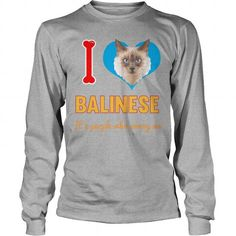I Love My Balinese Cat So Much Long Sleeve Tees T-Shirts, Hoodies ==►► Click Order This Shirt NOW!