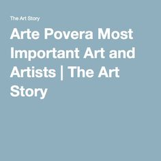 Arte Povera Most Important Art and Artists | The Art Story