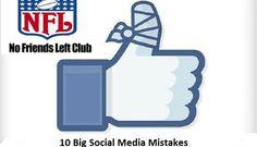 Avoid These 10 Big Social Media Mistakes