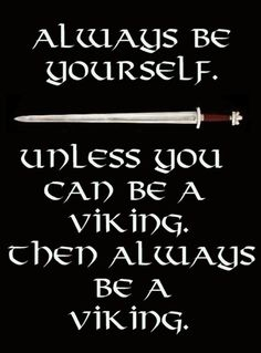 Vikings are awesome....I do so love me a Viking!!