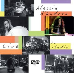"""Live In Studio"" by Alessia D'Andrea - Credits: PA manager, FOH, Live Recording - Release Year: 2011"
