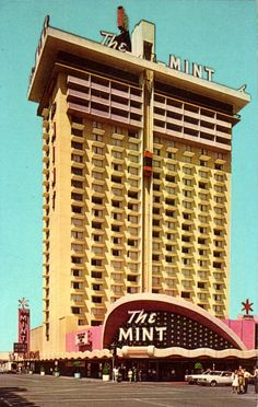 Vintage Las Vegas - The Mint Hotel & Casino downtown on Fremont Street...swallowed up by Binion's Horseshoe Casino.