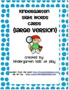 Freebie: Kindergarten Sight Words Flash Cards (Large Version) - Kindergarten Kids At Play - TeachersPayTeachers.com