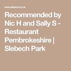 Recommended by Nic H and Sally S - Restaurant Pembrokeshire Romantic Breaks, Madding Crowd, Continental Breakfast, Breakfast Menu, Food Service, Culinary Arts, Afternoon Tea, Sally, Restaurant