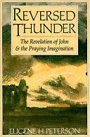 Reversed Thunder by Eugene Peterson