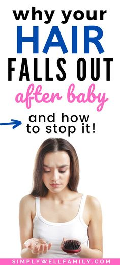 at least of women will experience some degree of postpartum hair loss. a healthy diet and supplementing with vitamins. Baby Hair Loss, Hair Loss Cure, Stop Hair Loss, Hair Loss Remedies, Prevent Hair Loss, Biotin For Hair Loss, Oil For Hair Loss, Hair Loss Shampoo, Biotin Hair