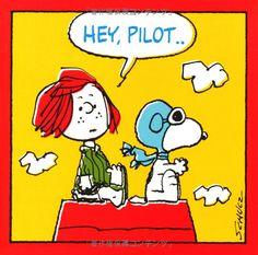 Pilot Snoopy and Peppermint Patty Charlie Brown Und Snoopy, Snoopy Und Woodstock, Pilot Humor, Aviation Decor, Lucy Van Pelt, Flying Ace, Angel Warrior, Snoopy Quotes, Peppermint Patties