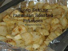 Clean Eating Parmesan Roasted Potatoes
