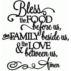 Bless the food & love between us - vinyl phrase