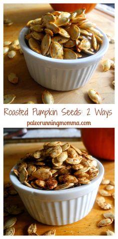 SIMPLE ROASTED PUMPKIN SEEDS – 2 WAYS