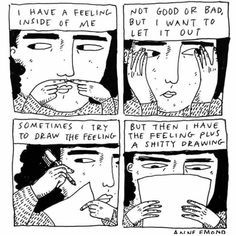 Anyone else relate to this? I feel like this all the time as an infp trying to express myself Motivacional Quotes, Bd Comics, A Silent Voice, Pretty Words, Oeuvre D'art, Art Inspo, Cool Art, Art Drawings, Illustration Art