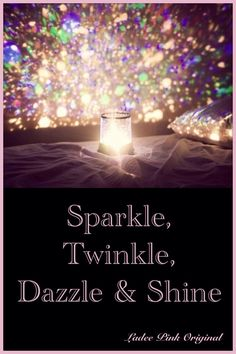 If only it said sparkle twinkle shimmer and shine we would have most our family nicknames.hmmm what do we call Andy? Maybe he can be dazzle don't think he'd go for it Sparkles Glitter, Green Glitter, Glittery Nails, Glitter Face, Glitter Party, Glitter Girl, Glitter Dress, Positive Thoughts, Positive Quotes
