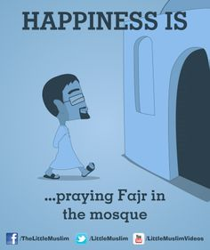 Happiness is ...praying Fajr in the mosque
