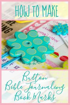 How to Make Easy Button Bible Journaling Bookmarks with Embracing the Lovely Bible Journaling For Beginners, Christian Faith, Christian Living, Christian Resources, Diy Buttons, Christian Encouragement, Bible Art, Christian Inspiration, Bookmarks