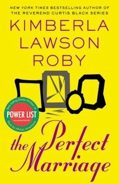 Check out, The Perfect Marriage by Kimberla Lawson Roby a 2 Time AALBC.com Best Selling Book