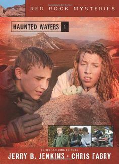 Haunted Waters (Red Rock Mysteries #1) by Jerry Jenkins and Chris Fabry ~ Review ~
