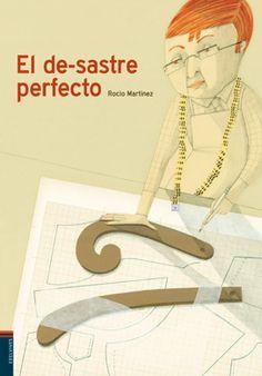 Edelvives - Literatura – Premios Cabildo de Gran Canaria - El de-sastre perfecto