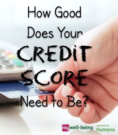 How good does your #creditscore need to be?