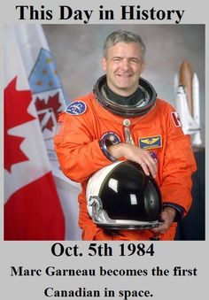 Marc Garneau..... our first Canadian in space - and now, he is the voice of reason in Ottawa. He is presently a fine MP in our Parliament. I wonder which part of his career he will be remembered for?