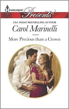 """Read """"More Precious than a Crown"""" by Carol Marinelli available from Rakuten Kobo. The woman he shouldn't crave Desert prince Zahid once walked away from Trinity Foster and the fire blazing in her eyes. Usa Today, Believe, Away From Her, The Heirs, Bestselling Author, New Books, The Fosters, Burns, Audiobooks"""