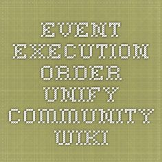 Event Execution Order - Unify Community Wiki
