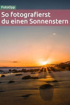 Fototipp: So fotografierst du einen Sonnenstern bzw. Blendenstern Photo tip: This is how you photograph a sun star or aperture star