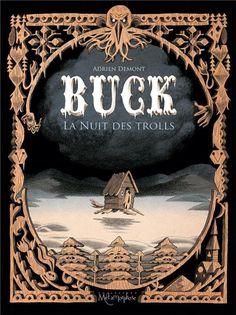Buck : la  nuit des trolls de Adrien Demont (novembre 2016) (BM)