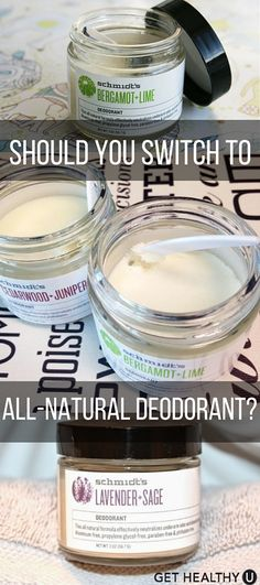 Should you switch to all-natural deodorant? what you put on your body can be just as important as what goes into it; your skin is your body's largest organ, after all. So shouldn't what's absorbed into it be just as natural and real as the food you eat?