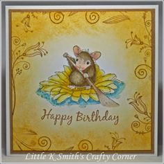 House-Mouse & Friends Monday Challenge: It's *Sunny Days* for Challenge # Making Greeting Cards, Greeting Cards Handmade, Happy Bank, House Mouse Stamps, Holiday Monday, Birthday Cards, Happy Birthday, Corner House, Cute Mouse