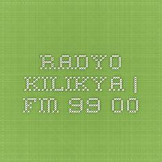Radyo Kilikya   Fm 99.00