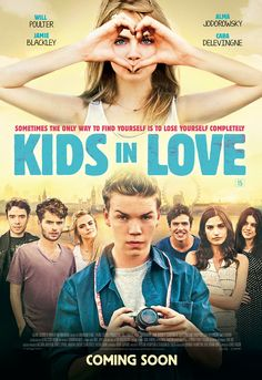 Watch Will Poulter, Alma Jodorowsky & Jamie Blackley in new Kids In Love clip