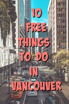 10 free things to do in Vancouver. Check out these things to do in Vancouver this summer for free! #vancouver #canada #canadatravel #britishcolumbia #familytravel #travelling #traveltips #wanderlust #visitvancouver #freevancouver #cheapvancouver