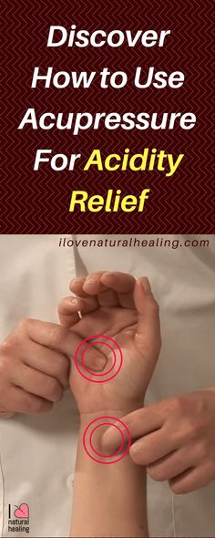 Discover How To Use Acupressure For Acidity Relief