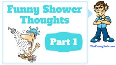 Ever have random thoughts in the shower? Funny thoughts people have in the shower. Taking a shower and thinking funny random things. Really Funny Joke, Funny Thoughts, Random Thoughts, Shower Tile Designs, Shower Routine, Shower Remodel, Take A Shower, Pranks, Funny Jokes