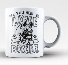 All You Need Is Love and a Boxer - Mug