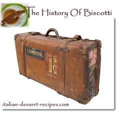 The history of biscotti - plus 5 biscotti recipes.
