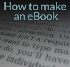 How to make an eBook to giveaway or sell on your blog.